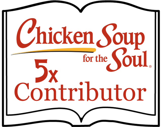 Chicken Soup for the Soul 5x Contributor